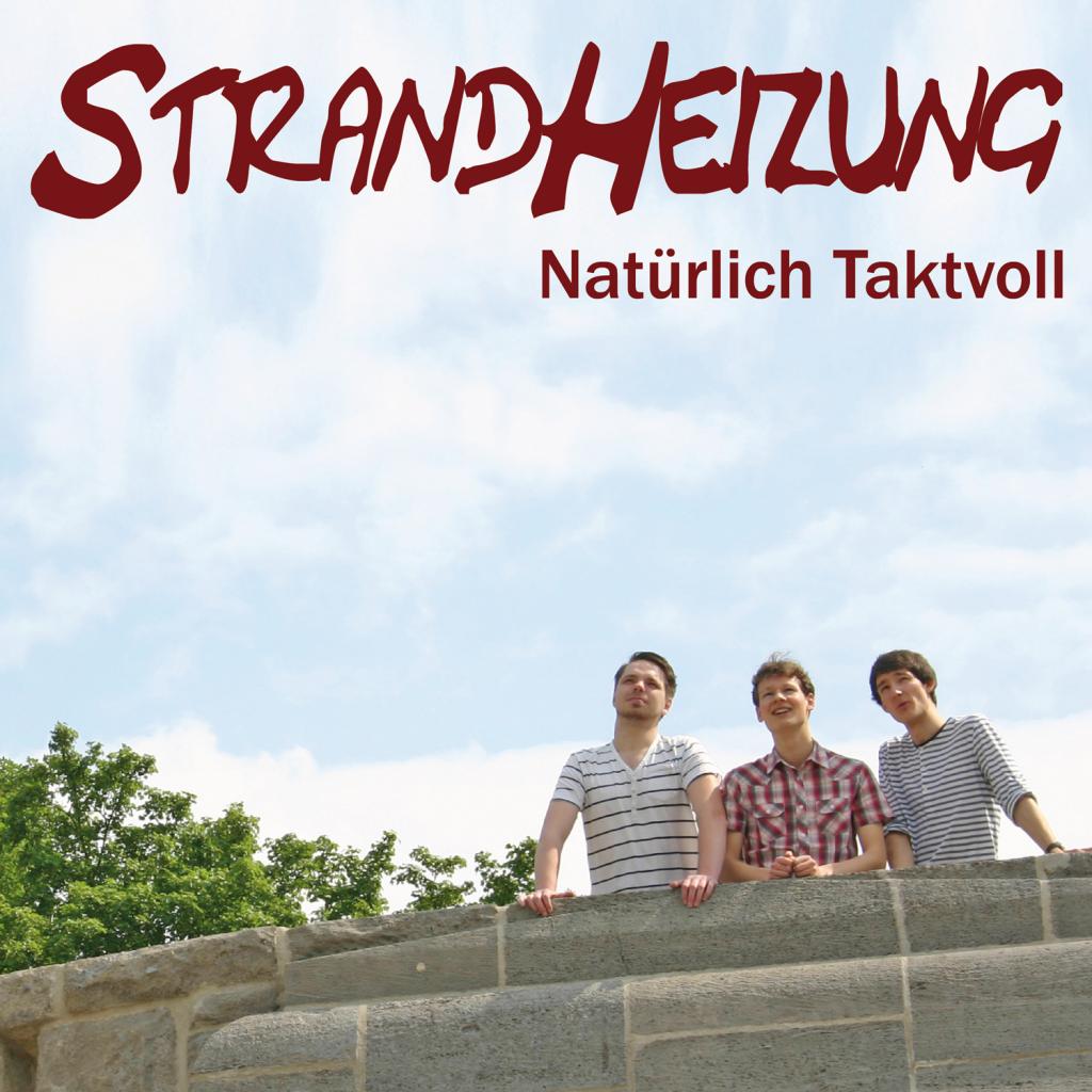 """Cover des Akustikalbums """"Natürlich Taktvoll"""" der Singer-Songwriter-Band Strandheizung von 2015"""