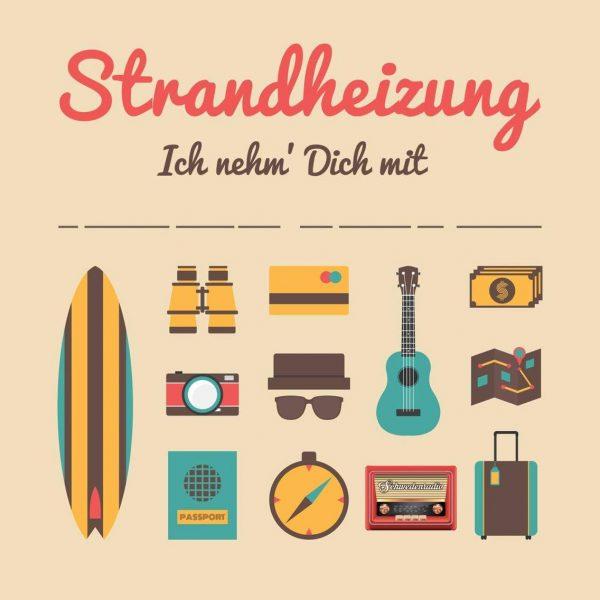 """Cover der Single """"Ich nehm' Dich mit"""" der Singer-Songwriter-Band Strandheizung von 2016."""